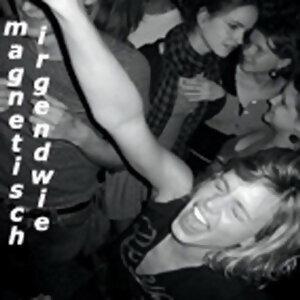 Magnetisch Irgendwie