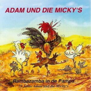Rambazamba in de Pampa [25 Jahre Adam & die Micky's]
