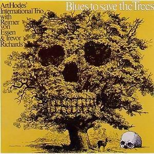 Blues To Save The Trees