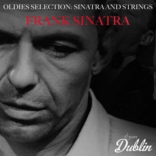 Oldies Selection: Sinatra and Strings