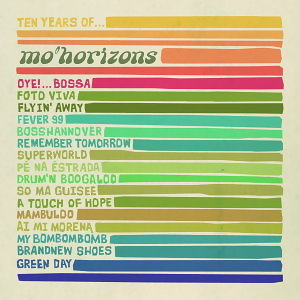 Ten Years Of... Mo' Horizons(拾年全精選)