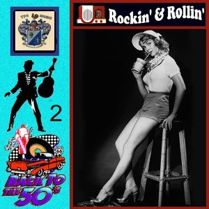 Back to the Fifties - Rockin' and Rollin' Vol 2