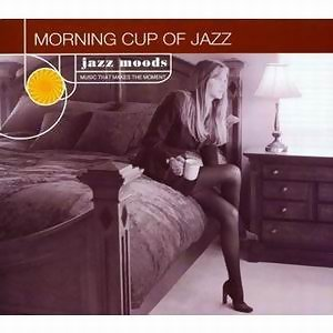 Morning Cup Of Jazz - Reissue