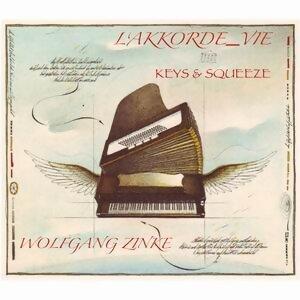 Wolfgang Zinke's L'AKKORDE_VIE - Keys & Squeeze
