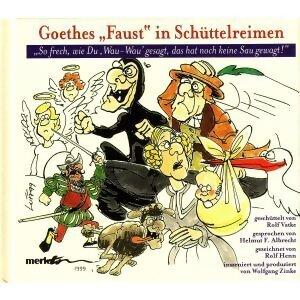 "Goethes ""Faust"" in Schüttelreimen"