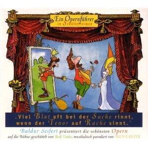 Ein Opernführer in Schüttelreimen