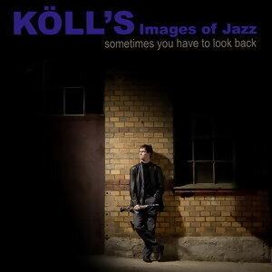 Kölls Images of Jazz