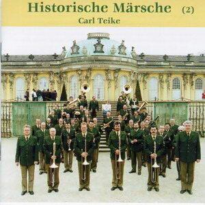 Carl Teike - Historische Marsche 2