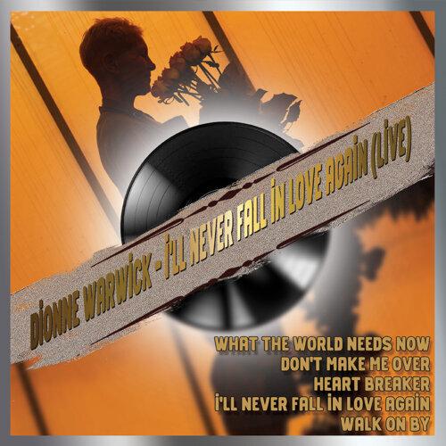 Dionne Warwick - I'll Never Fall in Love Again (Live)