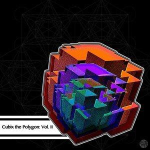 Cubix The Polygon, Vol. 2