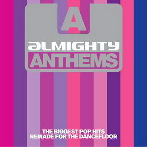 Almighty Presents Almighty Anthems