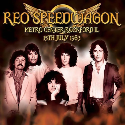 Live At Metro Center, Rockford, Il, 15-07-83 (Remastered)