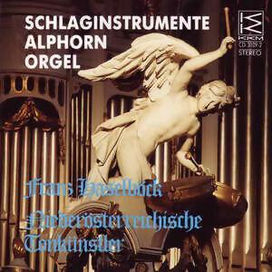 Schlaginstrumente, Alphorn, Orgel