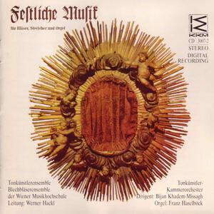 Festliche Musik für Bläser, Streicher und Orgel