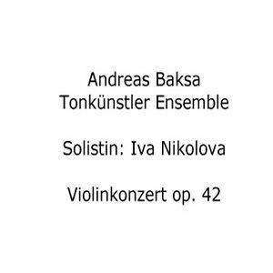 Andreas Baksa: Violinkonzert op. 42