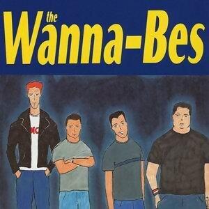 The Wanna-Bes