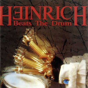 Heinrich Beats The Drum
