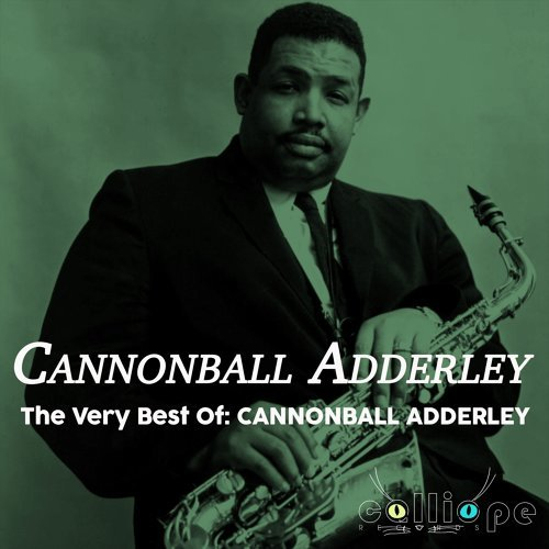 The Very Best Of: Cannonball Adderley