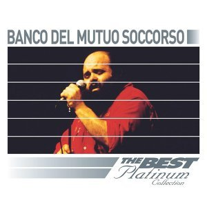 Banco Del Mutuo Soccorso: The Best Of Platinum