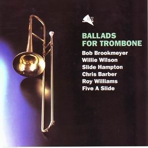 Ballads For Trombone