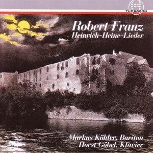 Robert Franz: Heinrich Heine Lieder