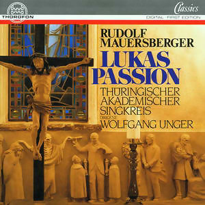 Rudolf Mauersberger: Lukas-Passion