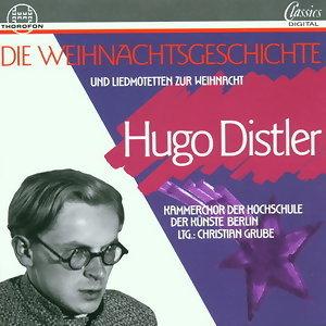 Hugo Distler: Die Weihnachtsgeschichte, op. 10