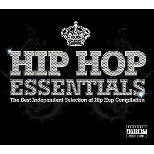 Hip Hop Essentials(獨立嘻哈全紀錄)