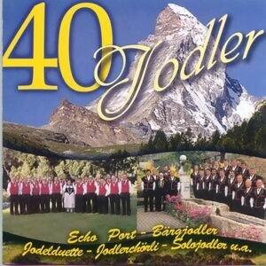 40 Jodler