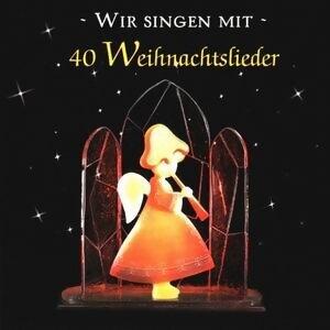 Wir singen mit - 40 Weihnachtslieder