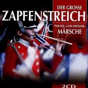 Der Grosse Zapfenstreich - Parademärsche