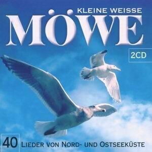 Kleine Weisse Mowe - Lieder der Nord- und Ostseeküste