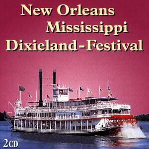 New Orleans-Mississippi-Dixieland Festival