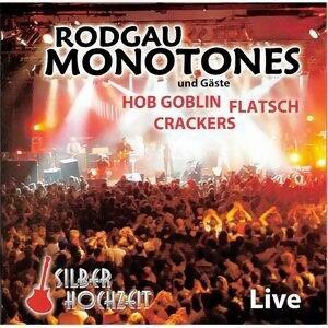 Silberhochzeit Live und Gäste HOB Goblin, Flatsch, Crackers