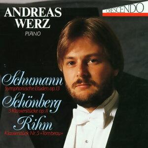 Robert Schumann, Arnold Schönberg, Wolfgang Rihm