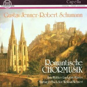 Robert Schumann, Gustav Jenner: Romantische Chormusik
