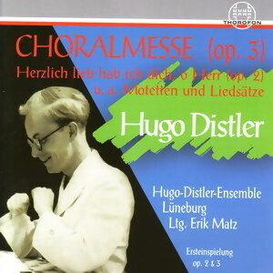 Hugo Distler: Choralmesse op. 3