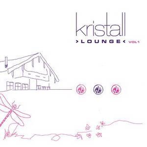 Kristall Lounge (Vol. 1 (Kristallhuette))