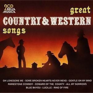 Great Country And Western Songs
