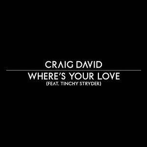 Where's Your Love [Feat. Tinchy Stryder]