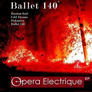 Ballet 140° EP