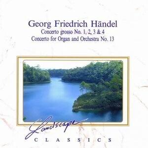 Georg Friedrich Handel: Concerto Grosso 1, 2, 3 & 4, Konzert fur Orgel & Orchester Nr. 13, F-Dur