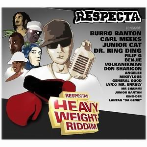 Respecta's Heavy Weight Riddim