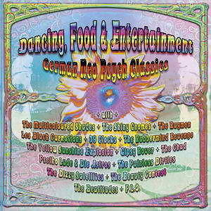 Dancing, Food & Entertainment - German Neo Psych Classics
