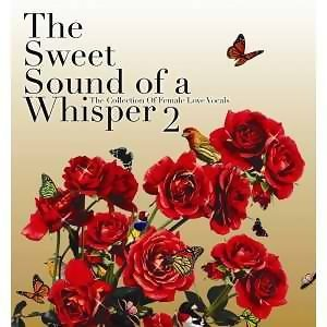 The Sweet Sound of a Whisper 2(女伶絮語 2)