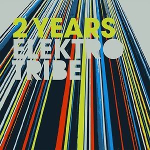 2 Years Elektrotribe