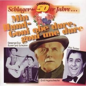 Original Schlager Der 50er Jahre... Min Hund - Goni Obe Dure, Goni Une Dure.