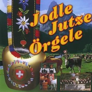 Jodle Jutze Orgele