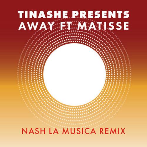 Away (feat. Matisse) [Nash La Musica Remix]