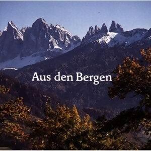 Aus den Bergen